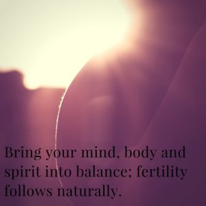 fertility bring mind body and spirit into balance