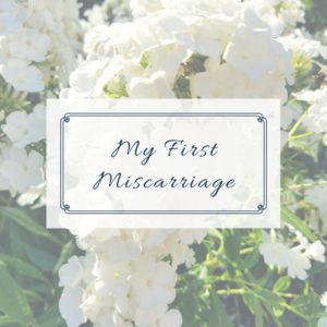 my-first-miscarriage-annas-story