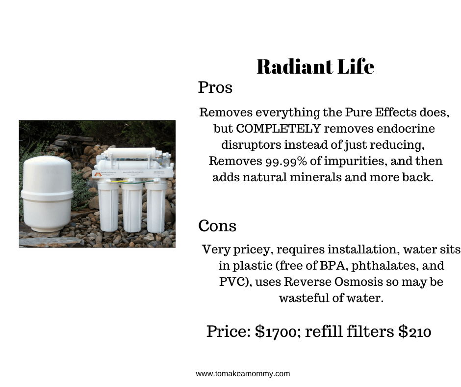 Radiant Life Filter- a great, but very expensive water filter