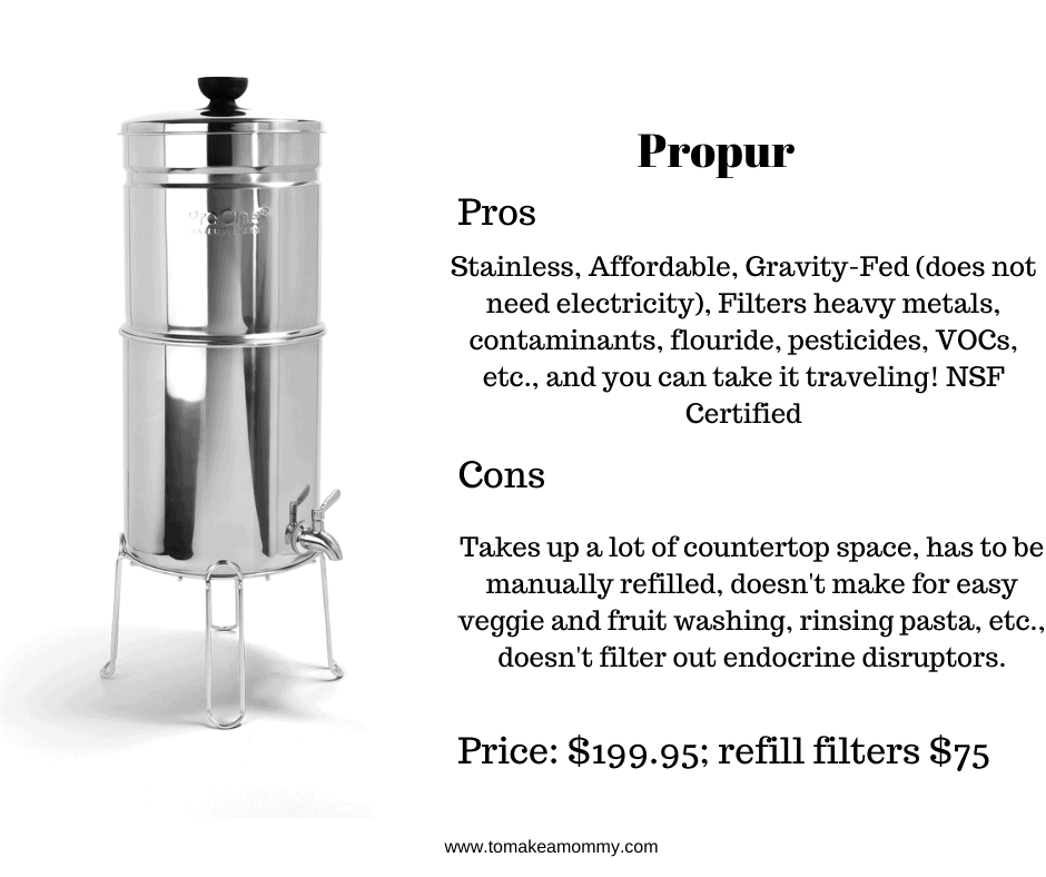 The Propur Water Filter is a good coutnertop option