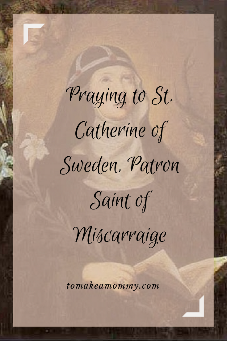 Praying to St  Catherine of Sweden for healing and