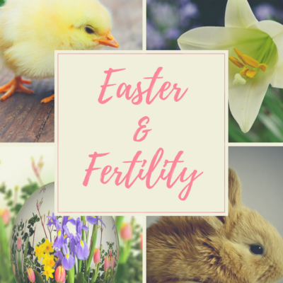 Celebrating Fertility at Easter