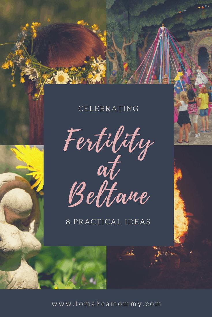 Celebrating Fertility At Beltane To Make A Mommy