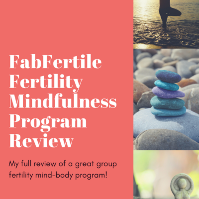 Review of the FabFertile Mindfulness Fertility Series