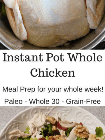 Quick and Easy Instant Pot Pressure Cooker Whole Roast Chicken. Get enough meat to meal prep for all week! Great for Paleo, AIP, Whole 30, and clean eating diets