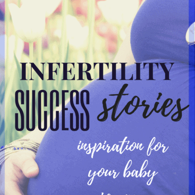 Infertility success stories. Real stories of women who got pregnant or found their babies after infertility.