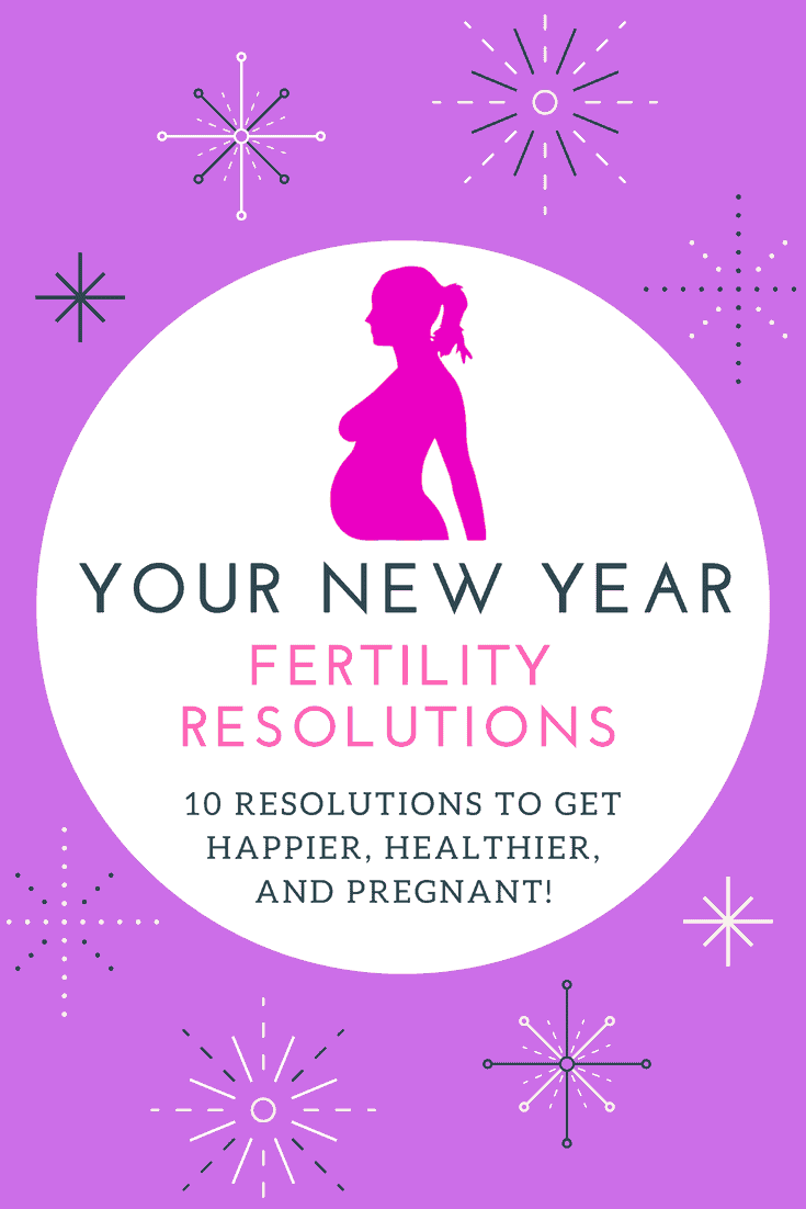 New Years Fertility Resolutions