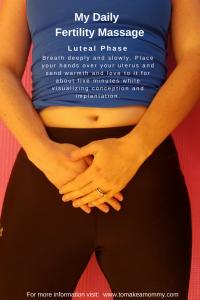 Mayan Abdominal Massage for TTC- Easy Self Fertility Massage