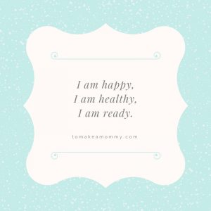 A fertility affirmation I used while on my long baby journey! #infertility #fertility #mantra