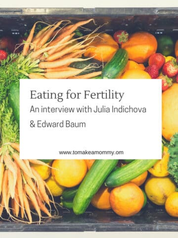 Eating for Fertility- The founder of Fertile Heart's thoughts on the fertility diet. #ttc #infertility #fertility #fertilitydiet