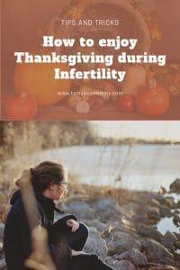 How to enjoy Thanksgiving during infertility #ttc #infertility #fertility