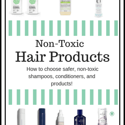 Non-Toxic Hair Care; Shampoos, Conditioners, and Styling Products Safe for Fertility, IVF, and Pregnancy