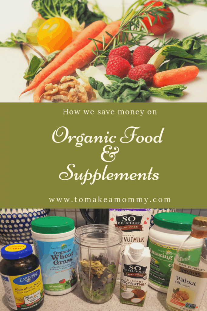 How we save money on organic food and fertility supplements! #fertility #fertilitysupplements #organicfoods #budget #savemoney