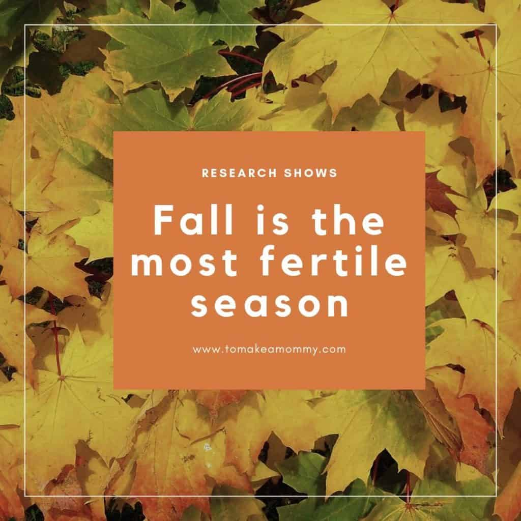 Studies show that fall is the most common time for human conception! #infertility #fertility