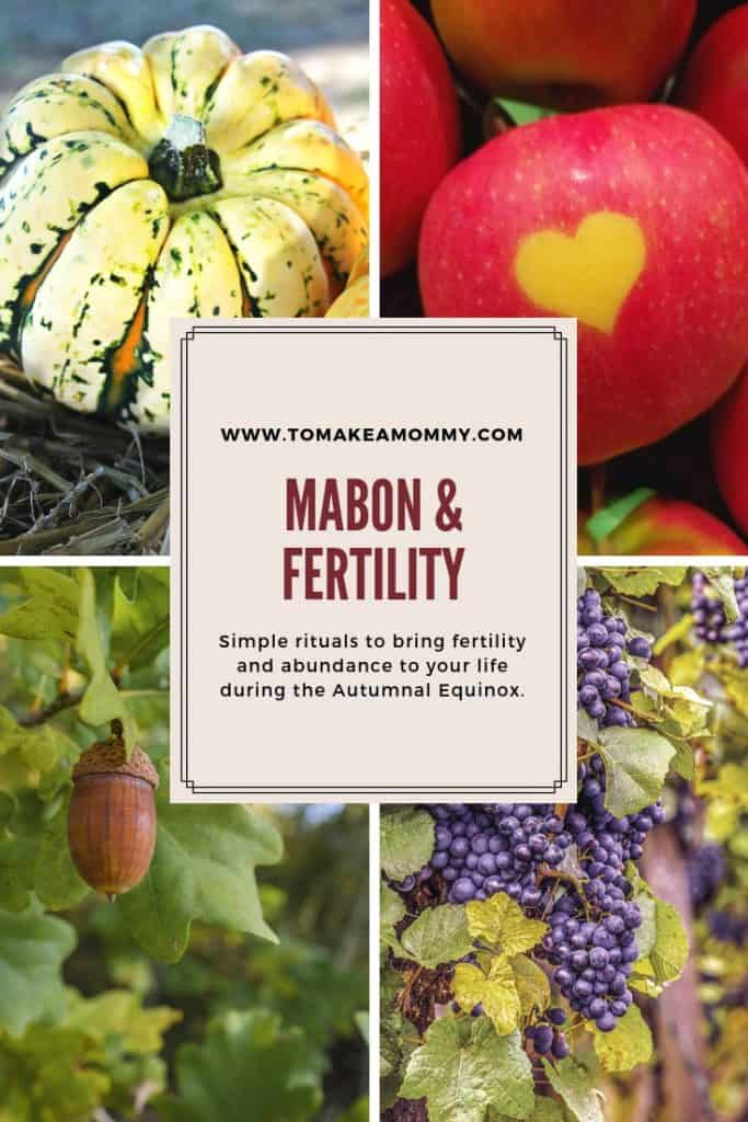Mabon & Fertility- Why Trying to Conceive at the Autumnal Equinox is the perfect time and rituals for abundance in your life!