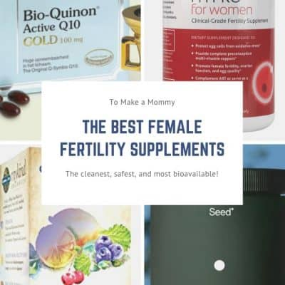 My Favorite Female Fertility Supplement Guide
