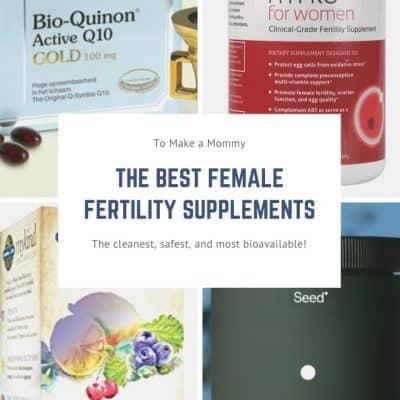 My Favorite Female Fertility Supplement Guide