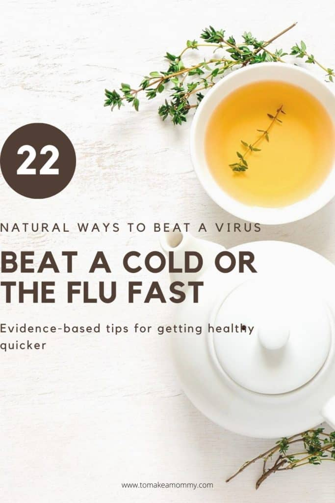 22 Natural Home Remedies to Beat a Cold or the Flu Fast!