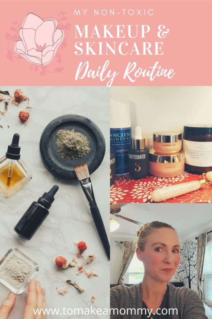 My non toxic makeup and skincare daily routine, that is safe for fertility and pregnancy